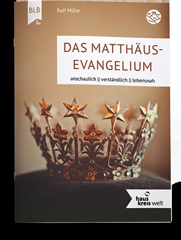 Das Matthäus-Evangelium