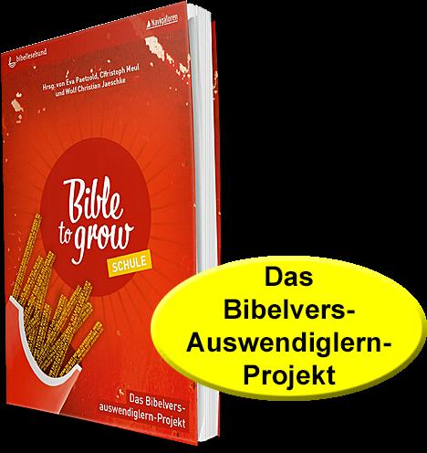 Bible to grow – Schule