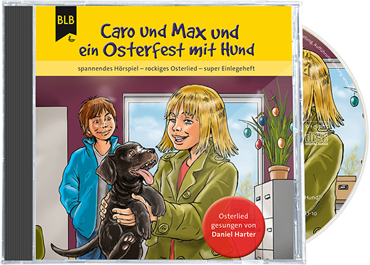 Caro und Max und ein Osterfest mit Hund