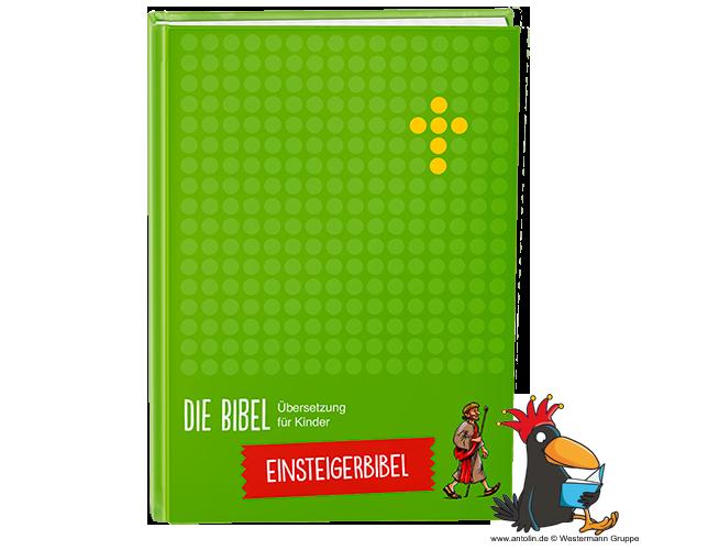 Die Bibel – Übersetzung für Kinder - Einsteigerbibel