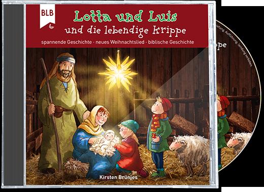 Lotta und Luis und die lebendige Krippe