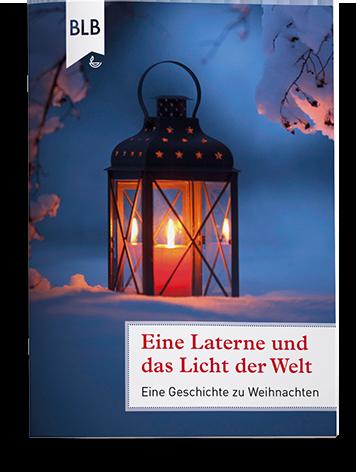 Eine Laterne und das Licht der Welt