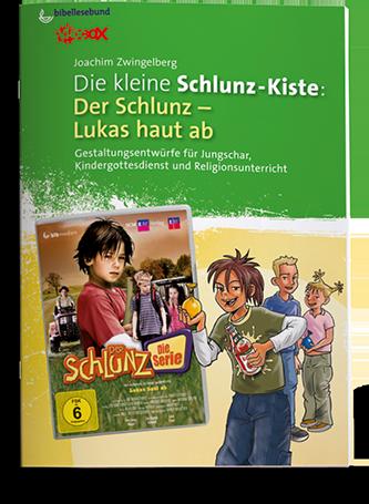 Die kleine Schlunz-Kiste 4: Lukas haut ab