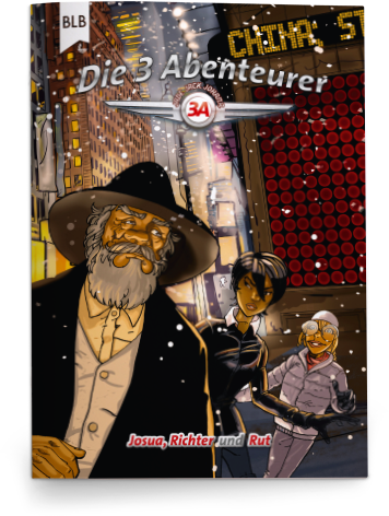 Die 3 Abenteurer – Josua, Richter und Rut
